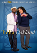 BLK PRIME Announces a New Original Series: 'Hella-Oakland