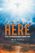 'Come Up Here: Jesus the Warrior King is Coming Soon' released