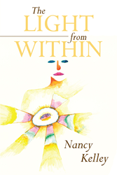 """Nancy W  Kelley's Newly Released """"The Light From Within"""" is"""