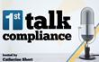 1st Talk Compliance Provides Expert Insight to Compliance Professionals