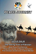 "Julius Salik's New Book ""Peace Journey"" Is About the Author and How He Served His Constituents Both at the Local and National Level in Pakistan"