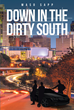 "Maso Sapp's new book ""Down In the Dirty South"" takes readers through some of the meanest city streets of Raleigh, North Carolina, which are unknown to the outside world."