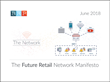The Future Retail Network Manifesto: Retailers Must Simplify and Optimize their Network to Increase Bandwidth, Improve Reliability and Reduce Costs