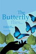 "Author Eva L. Shaw's Newly Released ""The Butterfly Flies"" is the Journey and Transformation of a Woman Who Understands the Struggles All People Must Endure and Overcome"