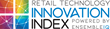 EnsembleIQ Launches the 2018 Retail Technology Innovation Index – The 75 Most Innovative Companies in Retail Technology