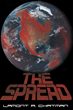 "Lamont R. Chatman's New Book ""The Spread"" is a Thrilling Tale About a Deadly, Apocalyptic Event that Threatens Humanity's Further Existence"