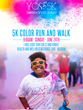 Sembrando Salud 5K Color Run & Health and Wellness Fair Inspires Agriculture Community To Embrace Healthy Habits