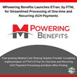 MPowering Benefits Association Launches ETran, by FTNI, for Streamlined Processing of One-time and Recurring ACH Payments