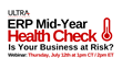 Ultra Consultants Hosts Mid-Year Health Check Webinar to Help Manufacturing and Distribution Companies Assess ERP Health