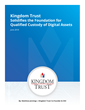Kingdom Trust Solidifies Foundation for Qualified Custody of Digital Assets