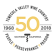 Temecula Valley Southern California Wine Country Invites Consumers to Taste the Story of the Region With Release of 50th Anniversary Commemorative Wine