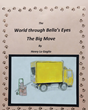 "Henry Lo Gaglio's Newly Released ""The World Through Bella's Eyes: The Big Move"" is the Adorable Story of How a Family Dog Learns to Get Used to a New Home"
