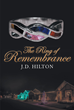 "J. D. Hilton's New Book ""The Ring of Remembrance"" is a Highly Suspenseful Tale That Follows a Series of Intriguing Murders at the Eve of Christmas"