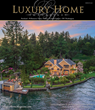 Luxury Home Magazine (LHM), Portland/SW Washington Impacts the Regions Luxury Real Estate Market