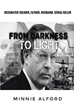 "Author Minnie Alford's Newly Released ""From Darkness to Light"" is the Life and Times of Robert Yates, a Serial Killer"