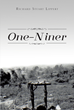 "Richard Stuart Lippert's New Book ""One-Niner"" Is the Fictionalized Autobiography of a Young Navy Chaplain Serving a Marine Combat Battalion During the Vietnam War"