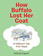 New Children's Book Tells the Tale of 'How Buffalo Lost Her Coat'