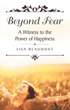Learn to Overcome Fear to Find Emotional Freedom from One Woman's Journey