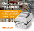 BIXOLON Launches New Economic and Compact 4-inch Direct Thermal Desktop Label Printer