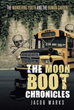 "Jacob Marks's New Book ""The MoonBoot Chronicles: The Wandering Youth and the Human Garden"" is a Phenomenal Opus on the Marvels of Life's Fateful Circumstances"