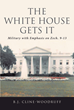 "Author B.J. Cline-Woodruff's Newly Released ""The White House Gets It: Military with Emphasis on Zech. 9-13"" is a Collection of Scripture-Based Writings"
