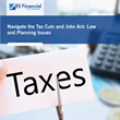 Navigate the Tax Cuts and Jobs Act: Law and Planning Issues – Live Webinar by Eli Financial