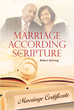 "Author Robert Herring's Newly Released ""Marriage According To Scripture"" Offers the Keys to a Successful Marriage"