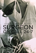 "Author Harold P Adolph's Newly Released ""Surgeon On Call 24-7"" is a Collection of Stories from the Life and Career of a Medical Missionary Guided by Providence"