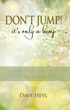 "Seraphina Press Announces the 2018 Launch of ""Don't Jump! It's Only a Bump"", A Spiritual Guide to Battling Depression"