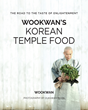 Korean Temple Food Guru Wookwan Publishes the First English Cookbook