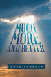 "Doug Schauer's New Book ""Much More and Better"" Is an In-depth Exploration of the Message of the Book of Hebrews in the Bible"