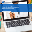Know All About Telemedicine – A Virtual Boot Camp by AudioEducator