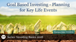 "Financial Poise™ Announces ""Goal Based Investing- Planning for Key Life Events,"" a Webinar Premiering July 17, 2018 at 2:00 PM CST through West LegalEdcenter"