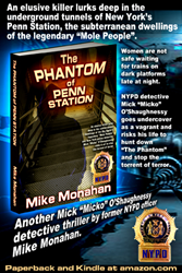 "Mike Monahan's New Crime Thriller Has Just Been Released: ""The Phantom of Penn Station"" Is the 5th Book in the NYPD Detective Mick (Micko) O'Shaughnessy Suspense Series"