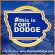 This Is Fort Dodge Community Branding Campaign For 2018 Promotes The Fort Dodge, Iowa Region
