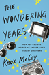 Podcaster Knox McCoy Says You Can Love God AND Binge Netflix in New Book, The Wondering Years