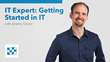 CBT Nuggets Announces New IT Expertise Course, Getting Started in IT