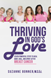New Spiritual Healing Book Helps Women Use Their Faith to Recover After Breast Cancer