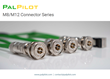 New Line of Waterproof M8/M12 Series from PalPilot is the Premiere Connector for Today's Industrial Automation Systems