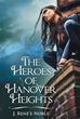 J. Rene'e Noble Introduces 'The Heroes of Hanover Heights'