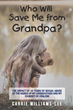 Carrie Williams-Lee releases 'Who Will Save Me from Grandpa?'