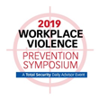 BLR's Workplace Violence Prevention Symposium 2019 Returns March 14–15 to Legally Help Organizations Protect Their Employees from Violent Actions in the Workplace