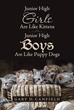 "Gary D. Canfield's Newly Released ""Junior High Girls Are Like Kittens Junior High Boys Are Like Puppy Dogs"" Aims to Help Christian Parents Better Understand Their Teen"
