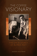 Roundtree Press Releases Biography of Peet's Coffee Founder August 7