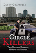 "Danny Ghaffouri's New Book ""Circle of Killers: Two Million Dollars, Making the Rounds"" is a Riveting Tale Weaving a Tangled Web Around Ruthless Drug Dealers the LAPD"