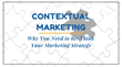 Contextual Marketing: Rethinking Strategy with Analytics and Personalization to Meet Customers' Marketing 'Hierarchy of Needs'