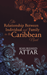 Khurshid Attar's Book Explains the Caribbean phenomenon of 'Identity'