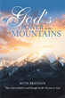 Ruth Brandon Invites Readers to Feel 'God's Power in the Mountains'