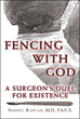New Memoir Recounts One Surgeon's Journey 'Fencing with God'