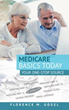 Understand Recent Changes in the Medicare Landscape with 'Medicare Basics Today'